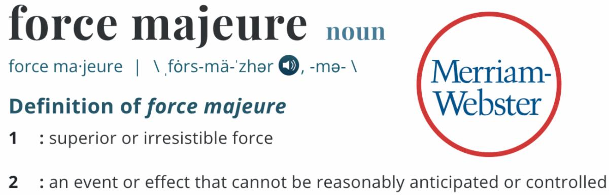 definition: force majeure
